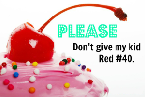Dont-give-my-kid-red-40